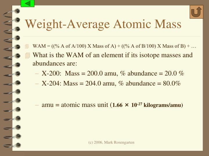 Weight-Average Atomic Mass