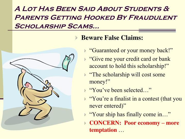 A Lot Has Been Said About Students & Parents Getting Hooked By Fraudulent Scholarship Scams…