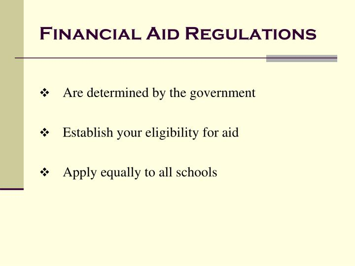 Financial Aid Regulations