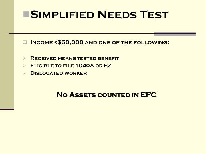 Simplified Needs Test