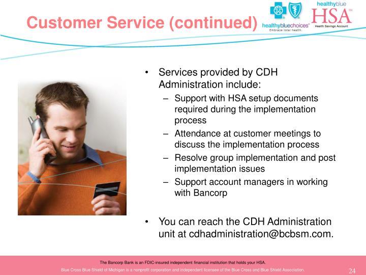 Customer Service (continued)