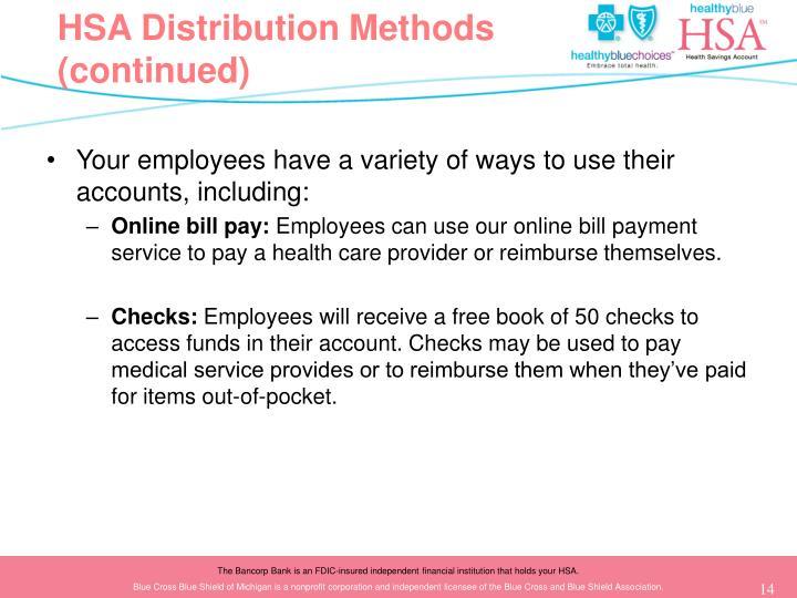 HSA Distribution Methods