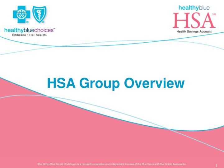 Hsa group overview