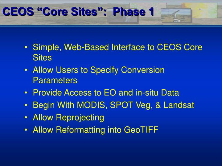"CEOS ""Core Sites"":  Phase 1"
