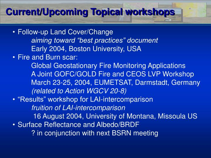 Current/Upcoming Topical workshops