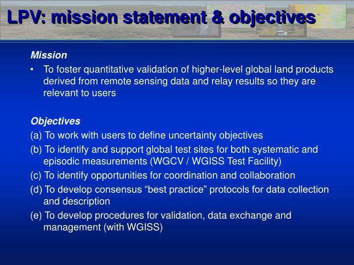 LPV: mission statement & objectives