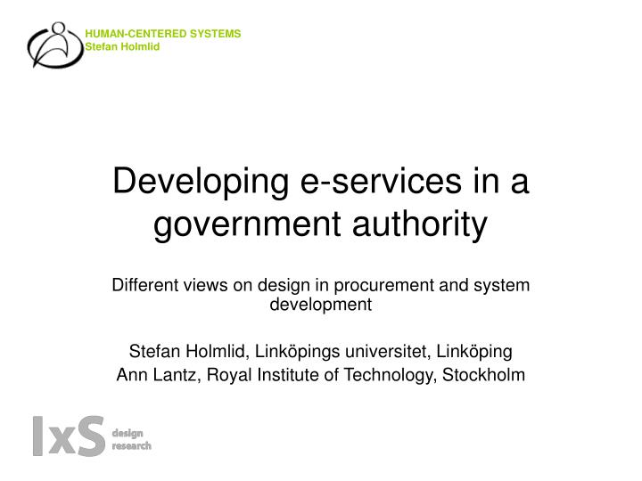 Developing e services in a government authority