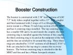 booster construction