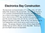 electronics bay construction