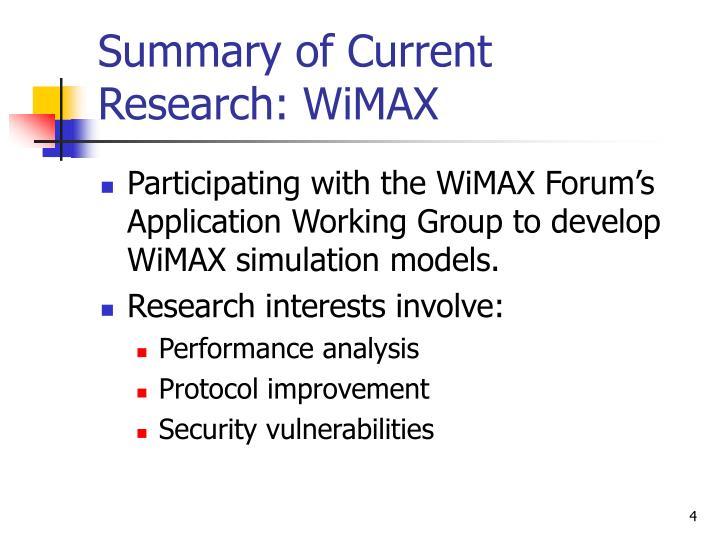 Summary of Current Research: WiMAX