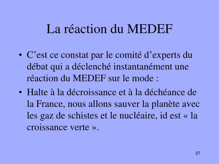 La réaction du MEDEF