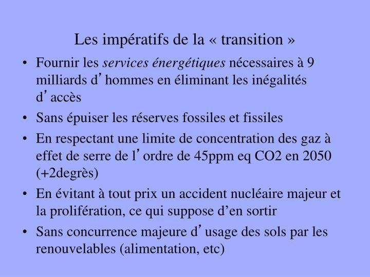 Les impératifs de la «transition»