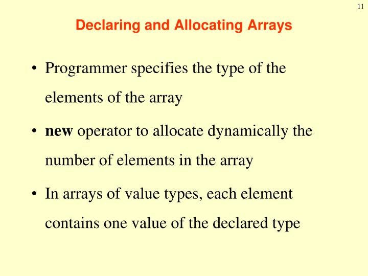 Declaring and Allocating Arrays