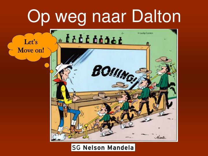 Op weg naar Dalton