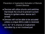 prevention of inadvertent activation of remote control devices