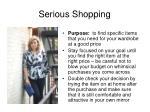 serious shopping