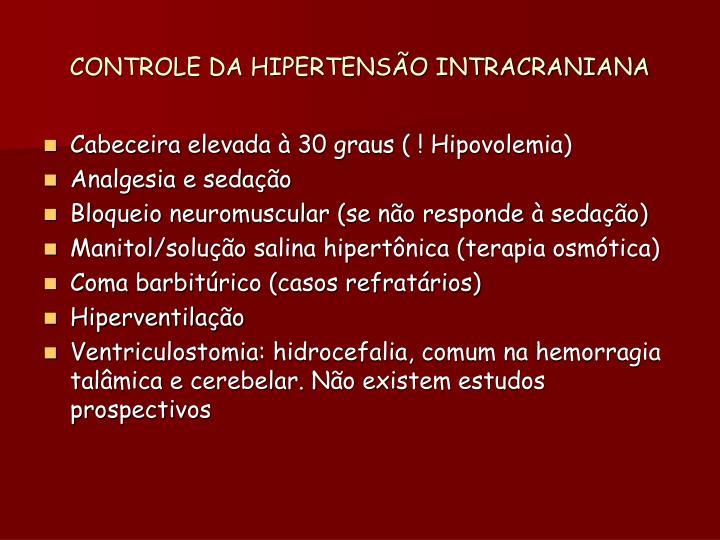 CONTROLE DA HIPERTENSÃO INTRACRANIANA