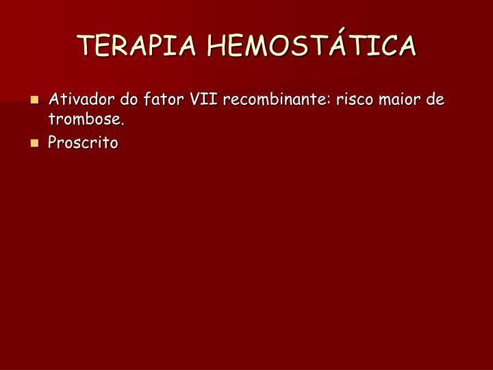TERAPIA HEMOSTÁTICA