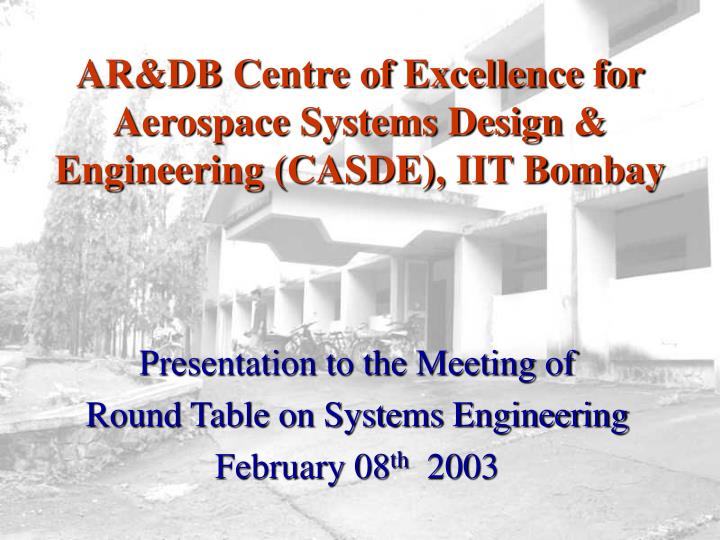 Ar db centre of excellence for aerospace systems design engineering casde iit bombay