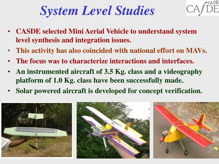 System Level Studies
