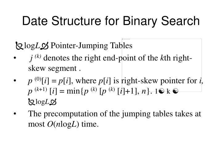 Date Structure for Binary Search