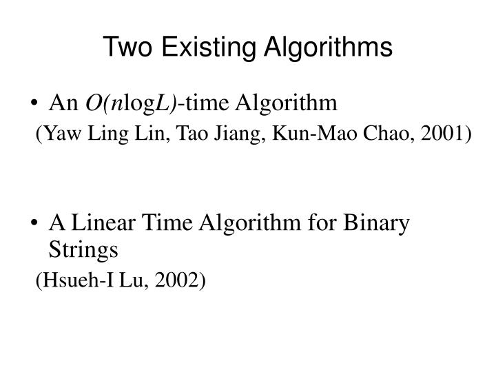 Two Existing Algorithms