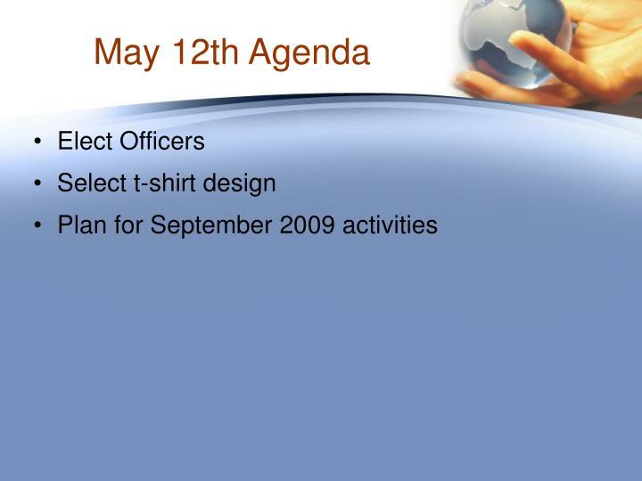 May 12th Agenda