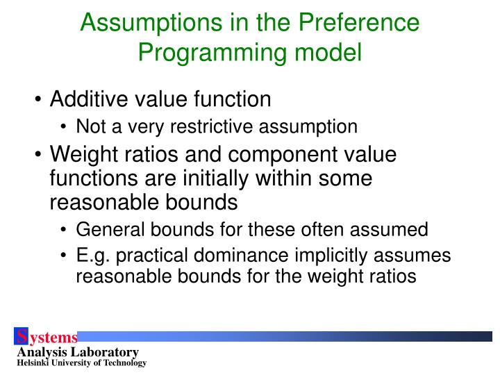 Assumptions in the Preference Programming model