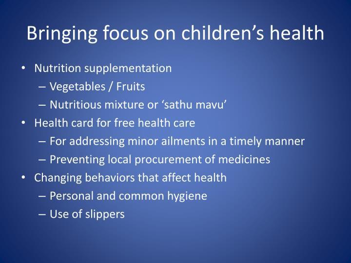 Bringing focus on children's health