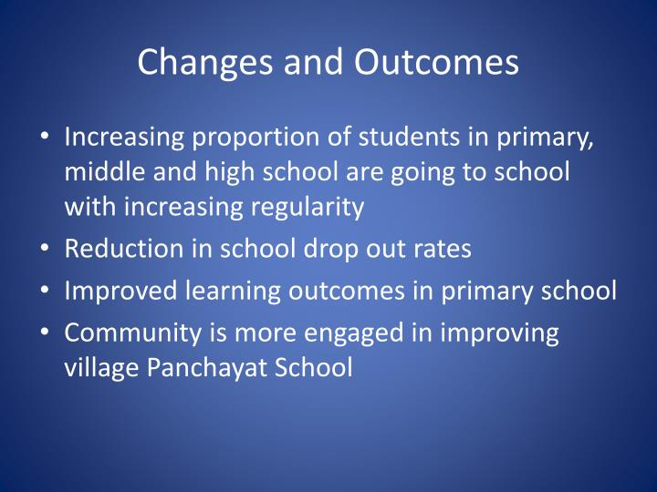 Changes and Outcomes