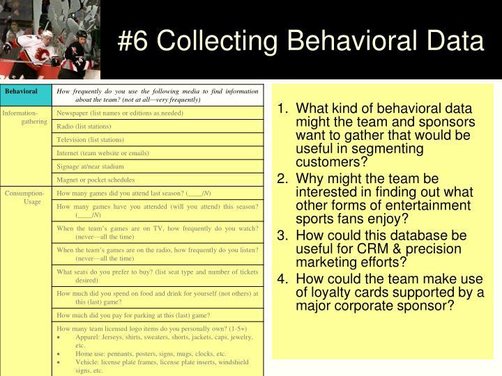 #6 Collecting Behavioral Data