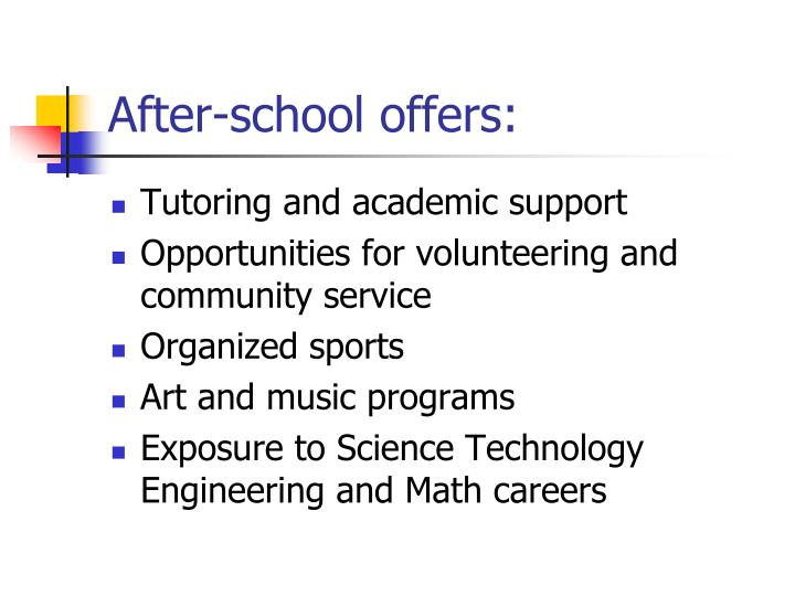 After-school offers:
