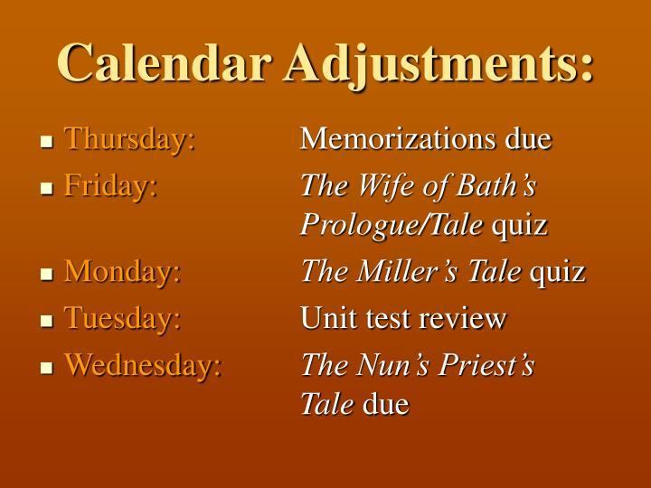 Calendar Adjustments: