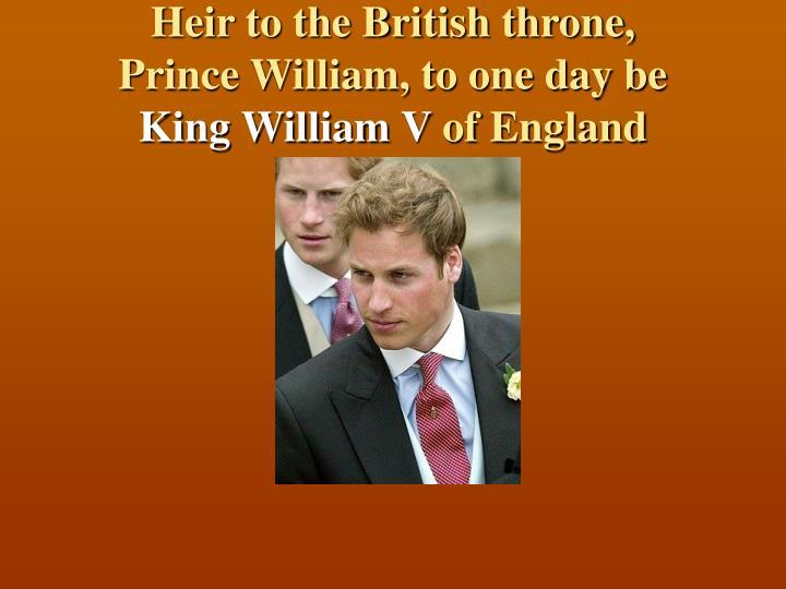 Heir to the British throne,