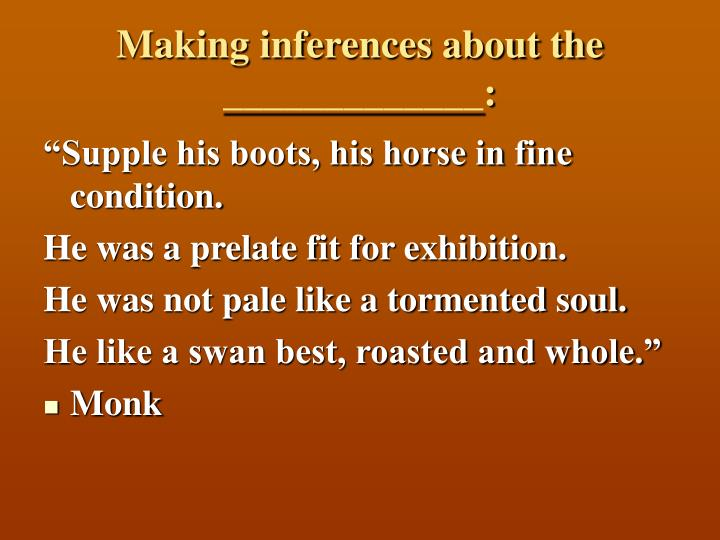Making inferences about the _____________: