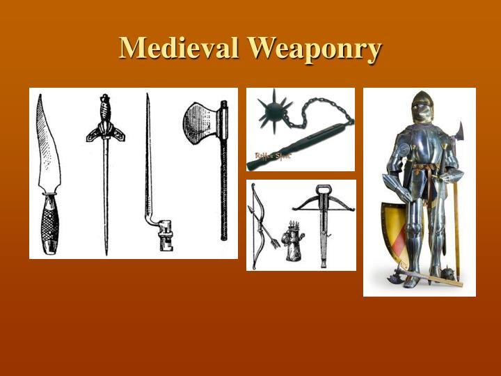 Medieval Weaponry