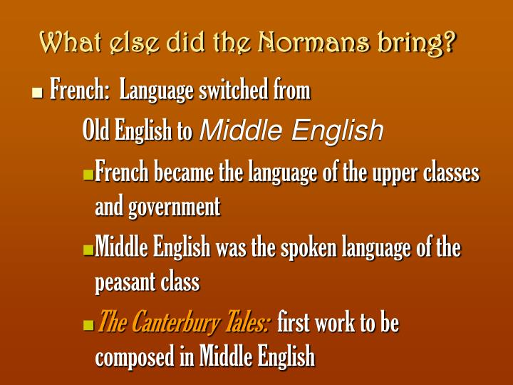 What else did the Normans bring?