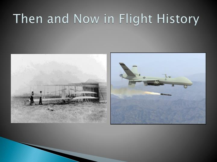 Then and Now in Flight History