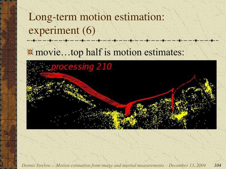 Long-term motion estimation: experiment (6)