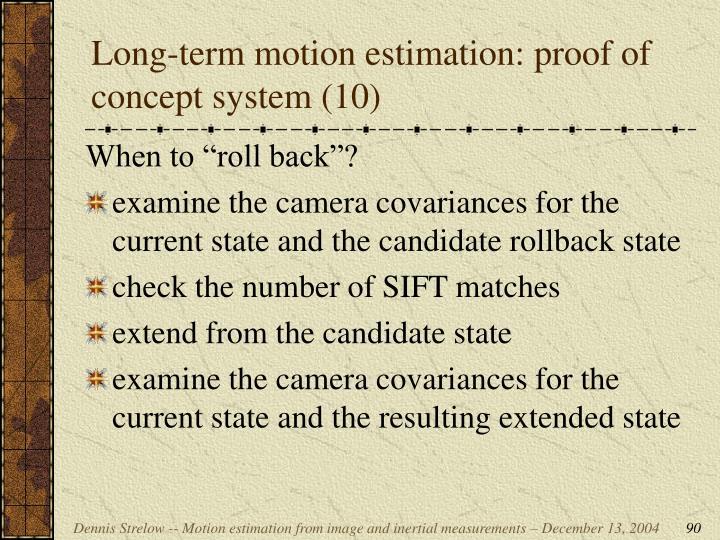 Long-term motion estimation: proof of concept system (10)