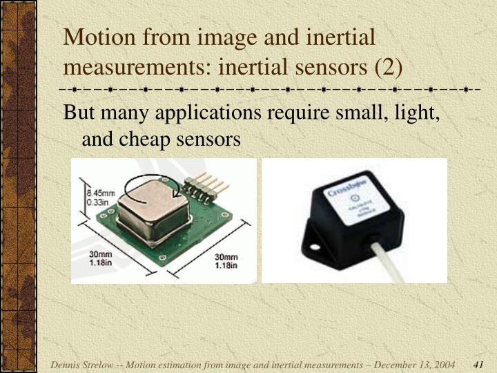 Motion from image and inertial measurements: inertial sensors (2)