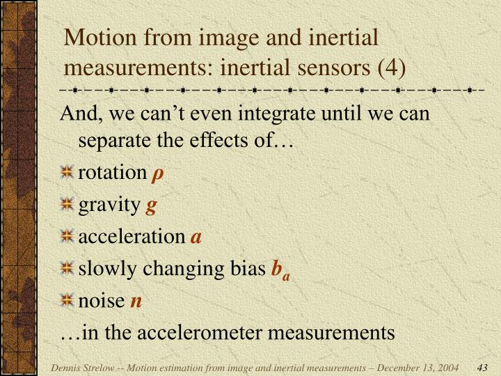 Motion from image and inertial measurements: inertial sensors (4)