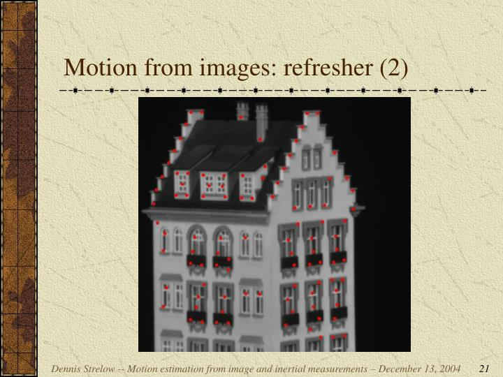 Motion from images: refresher (2)