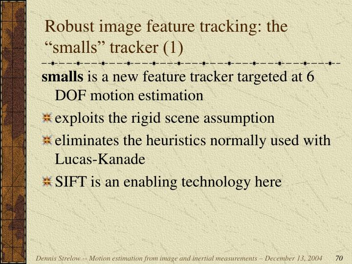"""Robust image feature tracking: the """"smalls"""" tracker (1)"""