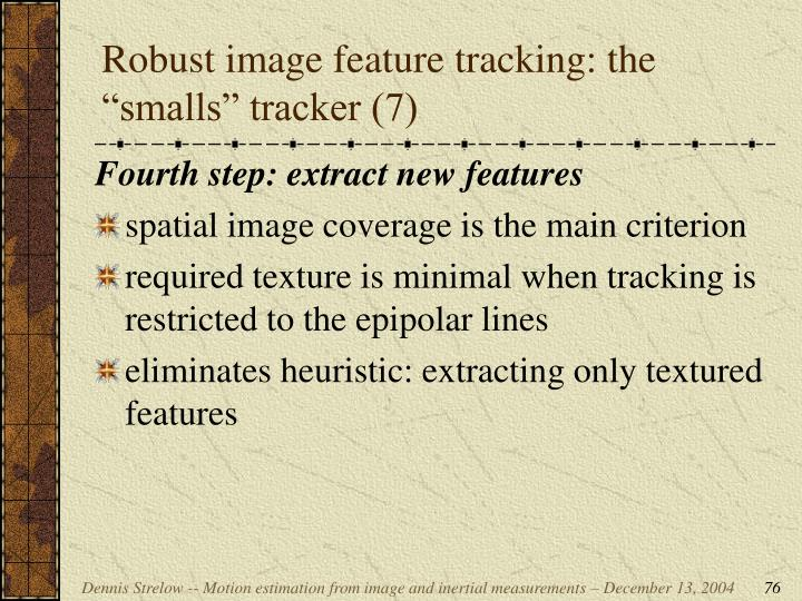 """Robust image feature tracking: the """"smalls"""" tracker (7)"""