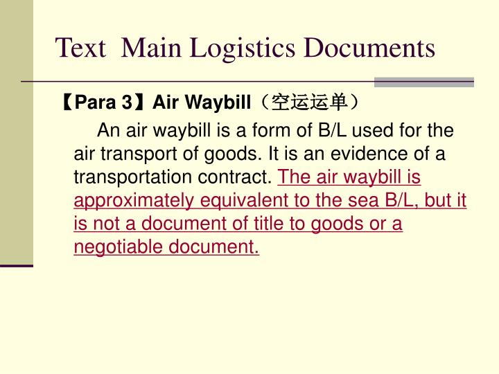 Text  Main Logistics Documents