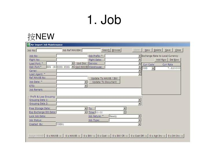1. Job