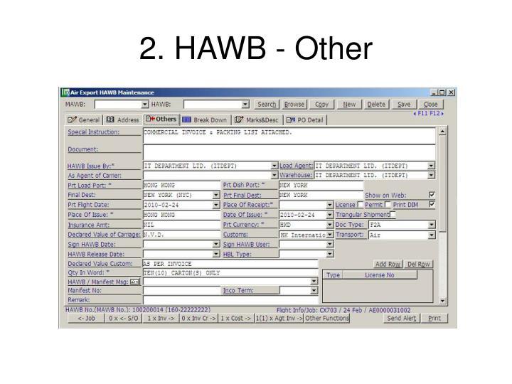 2. HAWB - Other