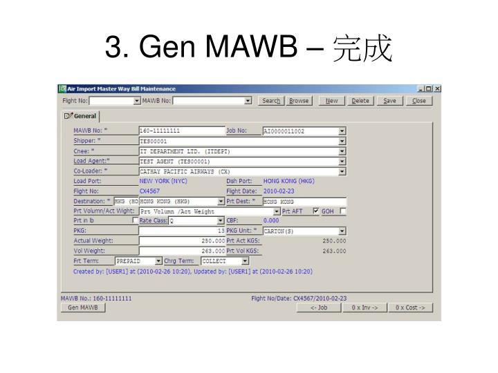 3. Gen MAWB –