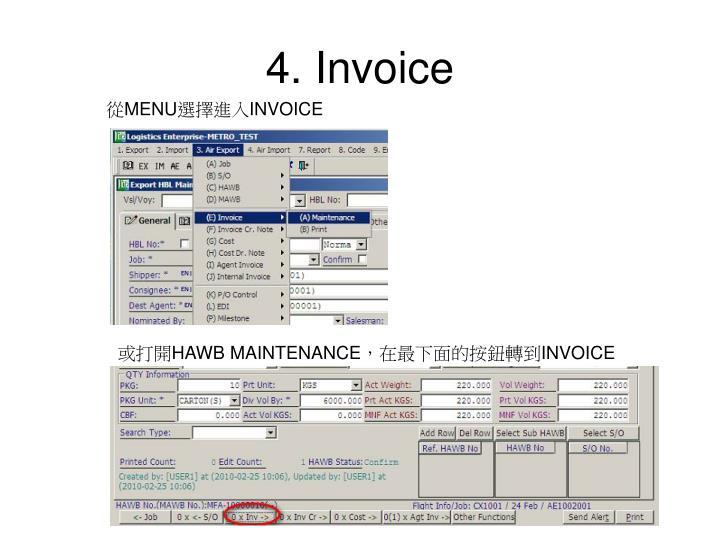 4. Invoice